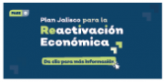Plan Jalisco para la Reactivacion Economica