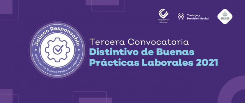 Tercera Convocatoria Distintivo de Buenas Practicas Laborales 2021