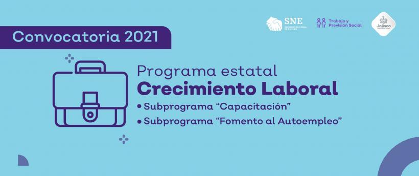 """PROGRAMA ESTATAL """"CRECIMIENTO LABORAL 2021"""""""