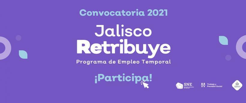Programa de Empleo Temporal Jalisco Retribuye 2021